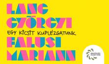Egy kicsit kuplézgatunk Lang Györgyi - Falusi Mariann - Darvas Kristóf zenés estje