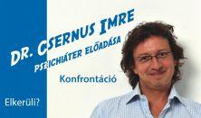Dr. Csernus Imre előadása Budapesten / Konfrontáció