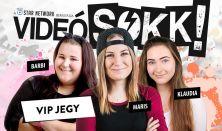 VideóSOKK: Maris, Klaudia és Magyar Barbi (VIP)