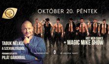 Tabuk Nélkül A Szexről / Magic Mike Show