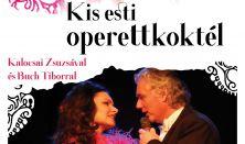 Kis esti operettkoktél Kalocsai Zsuzsával és Buch Tiborral