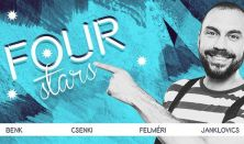 FOUR STARS - Benk, Csenki, Felméri, Janklovics, vendég: Elek Péter