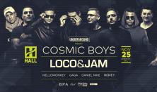 Underground: Cosmic Boys / Loco x Jam @ 11.25 HALL