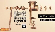 Hollywoodoo (Végre lemezbemutató), Nyers, Belmondo vendég: Mocsok 1 Kölykök
