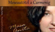 """""""Meseautótól a Carmenig"""" - Masa Anita és a Sabbathsong"""