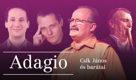 Adagio - Csík János és barátai