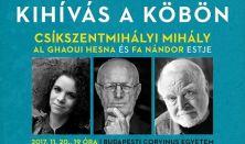 Kihívás a köbön - Al Ghaoui Hesna, Fa Nándor és Csíkszentmihályi Mihály estje
