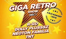 RETRO GIGA  SHOW - R-Go, TNT, Neoton, Dolly Plusz