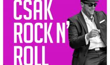 CSAK ROCK N' ROLL - Feke Pál koncert