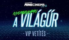 MineCinema - VIP / 2017. december 9.
