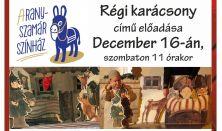 Aranyszamár Színház: Régi karácsony