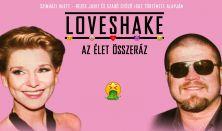 Loveshake -  Az élet összeráz