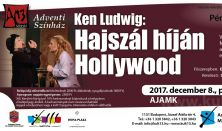 Adventi Színház – Ken Ludwig: Hajszál híján Hollywood