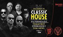 Classic House w/ Filterheadz - I 12.09. I PLAY I