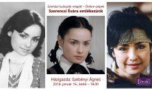 Színházi kulisszák mögött -Örökre szépek - Szerencsi Évára emlékezünk