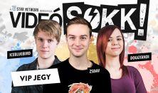 VideóSOKK - zsDav, DoggyAndi, IceBlueBird / VIP