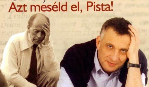 Azt meséld el, Pista!