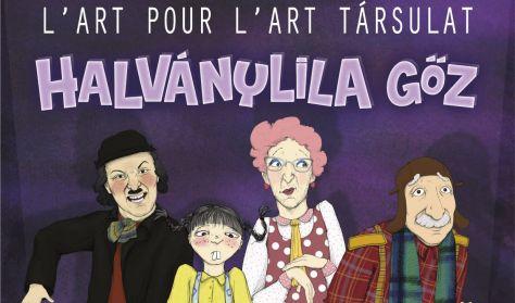 L'ART POUR L'ART: Halványlila gőz