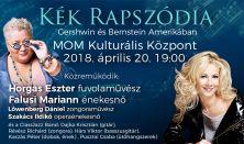 Horgas Eszter - Falusi Mariann: Kék Rapszódia - Gershwin és Bernstein Amerikában