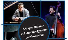 A Gayer Mátyás - Pol Omedes Quartet jazz koncertje