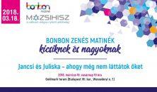 Bonbon zenés matinék - Jancsi és Juliska – ahogy még nem láttátok őket