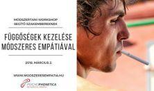 Függőségek kezelése Psychophonetica™ és Módszeres Empátia módszerrel