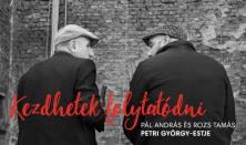 KEZDHETEK FOLYTATÓDNI - Radnóti Színház és Ördögkatlan Fesztivál Produkció