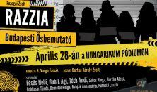 Pozsgai Zsolt:Razzia (krimikomédia) budapesti ősbemutató