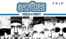 Satöbbi - Vissza a pénzt! lemezbemutató koncert