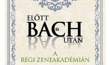 Bach előtt és Bach után