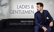 Ladies & Gentlemen – Hegyi Dávid George Michael estje + DJ Corey