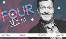 FOUR STARS - Beliczai, Benk, Felméri, Hadházi, vendég: Ács Fruzsina