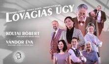 LOVAGIAS ÜGY - Zenthe Ferenc Színház