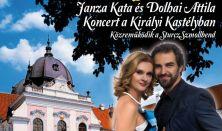 Janza Kata és Dolhai Attila koncert a Gödöllői Királyi Kastélyban