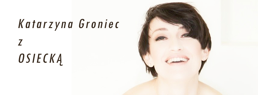 Katarzyna Groniec z Osiecką
