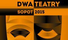"Gala otwarcia XV Festiwalu "" Dwa Teatry Sopot 2015 """