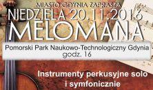 Niedziela Melomana - Instrumenty perkusyjne solo i symfonicznie