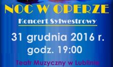 Noc w operze - koncert sylwestrowy