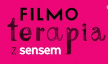 FILMOTERAPIA Z SENSEM. POKAZ FILMU DON JUAN