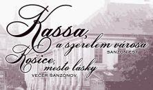 Košice, mesto lásky - Kassa, a szerelem városa