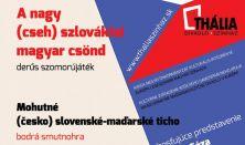 A nagy (cseh)szlovákiai magyar csönd - Mohutné (česko)slovenské-maďarské ticho