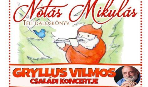 """Gryllus Vilmos """" Nótás Mikulás"""""""