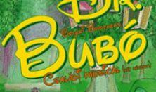 Dr. Bubó - Családi musical szadadtéri változata