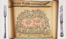 Mátyás király asztalánál - II. BÁBU Fesztivál