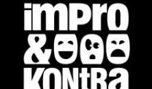 Impró péntek: Impro és Kontra, Improvokál (színházi ea.)