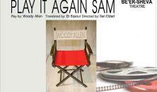 Játszd újra Sam! - az izraeli Beer-Sheva Színáz előadása
