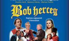 Huszka:Bob herceg-nagyoperett