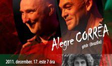 GONDOLATOK Alegre Correa - Horváth Kornél Duó koncertje / Vendég: Dés László
