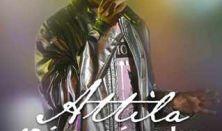 ATTILA - 10. éves Jubileumi Koncert