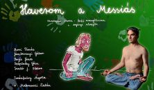 Haverom a Messiás (Biff evangéliuma)- Turay Ida Színház Spirit Kamaraszínháza